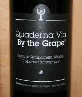 Quaderna Via By the Grape 2011