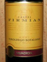 Castel Firmian Teroldego Rotaliano 2011