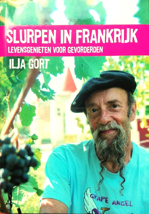wijn boeken Ilja Gort – Slurpen in Frankrijk