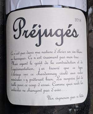 Préjugés, een Vin de France met houtopvoeding